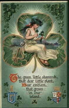 Patrick's Day greetings post card Circa 1911 Postmark Camden NJ A humanized personification of Ireland recites an ode to the clover that sym. Hibernia and the Little Shamrock St Patricks Day Pictures, St Patricks Day Cards, Happy St Patricks Day, Saint Patricks, St Patricks Day Quotes, Images Vintage, Vintage Cards, Vintage Postcards, Vintage Decor