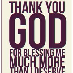 Thank You, God, for blessing me... #God amen