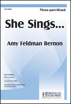 She Sings... (Three-Part Mixed) by Amy Feldman Bernon | J.W. Pepper Sheet Music