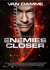 Enemies Closer streaming