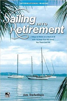 Sailing Into Retirement:  New Book Review
