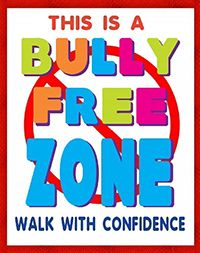 Create a Bully-Free Zone Poster Classroom Welcome, Classroom Signs, Classroom Bulletin Boards, Classroom Posters, Classroom Decor, Bullying Bulletin Boards, Elementary Bulletin Boards, Bullying Posters, Bullying Lessons