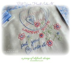 Put Your Heart Into It - a sweet and inspiring stitchery pattern by designer Jenny of Elefantz. - PDF download via @Craftsy