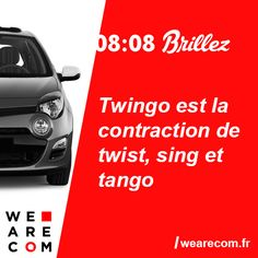 Savoir inutile en communication  Twingo est la contraction de twist, swing et tango.
