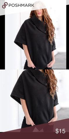Classic Style Black Poncho Super cute timeless style Jackie O style poncho! In black with large button.... new! May not have tags Jackets & Coats