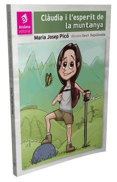 Clàudia i l'esperit de la muntanya, de Maria Josep Picó, i dibuixos de Xavi Sepúlveda.