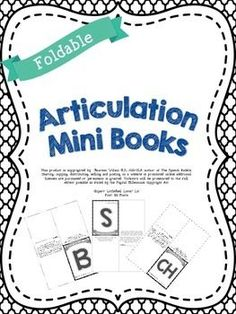 Foldable Articulation Mini Books!  Perfect for those 5-10 minutes when your kids finish early, or as a quick warm up, or as homework, etc.  So many possibilities!