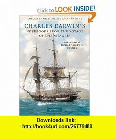 Charles Darwins Note from the Voyage of the Beagle (9780521517577) Gordon Chancellor, John van Wyhe, Richard Darwin Keynes, Kees Rookmaaker , ISBN-10: 0521517575  , ISBN-13: 978-0521517577 ,  , tutorials , pdf , ebook , torrent , downloads , rapidshare , filesonic , hotfile , megaupload , fileserve