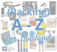 The A to Z Thailand packing list (and other travel tips) // #ThailandPacking