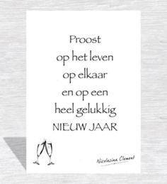 Cheers to a very happy new year Source by lilianemakowka Season Quotes, Happy New Year Message, Happy Wishes, Dutch Quotes, Quotes About New Year, New Year Wishes, Nouvel An, Christmas Quotes, Xmas Cards