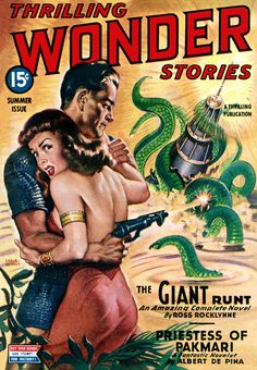 "Thrilling Wonder Stories! I'm here for the tentacles, but ""The Giant Runt"" sounds intriguing... Cover by Earle Bergey"