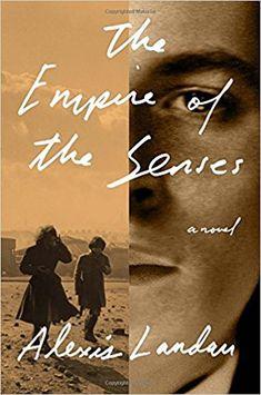 Amazon.com: The Empire of the Senses: A Novel (9781101870075): Alexis Landau: Books