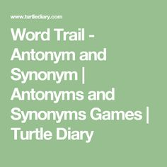 7 Best Synonym and Antonym Games images in 2017 | Synonyms