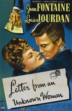 Letter From An Unknown Woman (1948): A pianist about to flee from a duel receives a letter from a woman he cannot remember, who may hold the key to his downfall.