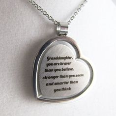 Granddaughter, you are braver than you believe, stronger than you seem and…