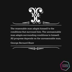 The unreasonable man
