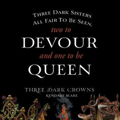 Quote from THREE DARK CROWNS by Kendare Blake