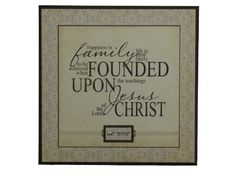 family founded upon Jesus.  #lds #home #decor #family