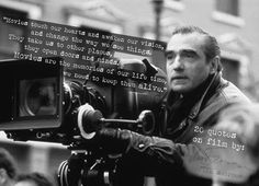 Martin Scorsese's 20 Quotes on Film