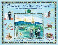 The Ancient Celtic Festivals: and How We Celebrate Them Today, http://www.amazon.com/dp/1594772568/ref=cm_sw_r_pi_awdm_YG8Vvb07QK3WK