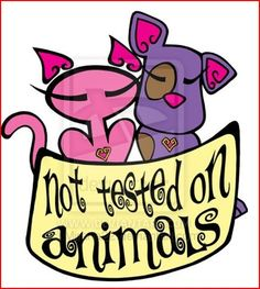 Our products ARE NOT tested on animals!!