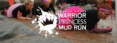 Register Today!! Warrior Princess Mud Run 10-04-2014 Mosquito Hill New, London, WI