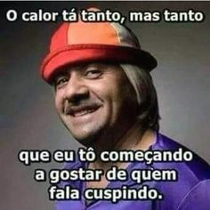 O calor ta tanto, mas tanto… Funny Quotes, Funny Memes, Jokes, Try Not To Laugh, Good Mood, Jelsa, Haha, Comedy, Funny Pictures
