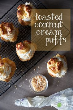 Toasted Coconut Cream Puffs - These look SO GOOD!