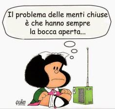 Già,chissa che tappandogli la bocca non gli si apra la mente.Already, who knows that covering his mouth doesn't open him the mind Italian Humor, Italian Quotes, In Vino Veritas, More Than Words, Funny Images, Wise Words, Einstein, Quotations, Funny Quotes