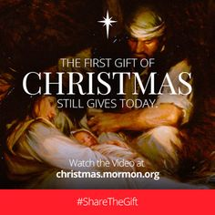 The first gift of Christmas still gives today. Watch the video at christmas.mormon.org. #ShareTheGift
