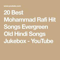 20 Best Mohammad Rafi Hit Songs Evergreen Old Hindi Songs Jukebox - YouTube Hit Songs, Love Songs, Old Hindi Movie Songs, Lata Mangeshkar, Romantic Songs, Jukebox, Evergreen, Youtube, Youtubers