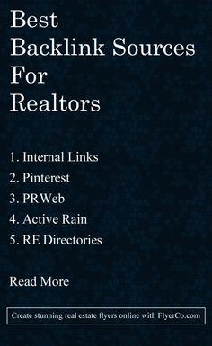 The Best Backlinks For Realtors - Article at : https://www.flyerco.com/blog/best-backlinks-realtors For real estate flyers check out: https://flyerco.com #realestate #realtor