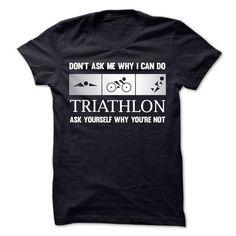 I can do Triathlon T Shirts, Hoodies. Get it here ==► https://www.sunfrog.com/Sports/I-can-do-Triathlon.html?57074 $19