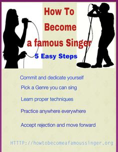 5 Easy Steps to learn how to become a famous singer.