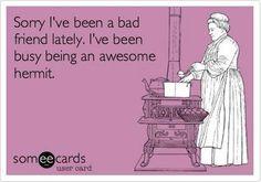 My life lately.