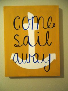 Come Sail Away- Canvas Art on Etsy, $17.00