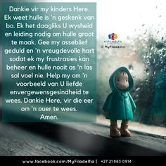 Counselling Training, Mother Daughter Quotes, Afrikaanse Quotes, Quotes About Motherhood, Prayer Board, Inner Peace, Positive Thoughts, Beautiful Words, Proverbs