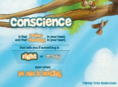 Quotes about conscience from the Talking with Trees book, Be Proud, a lesson in honesty.