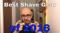 Best Shave Gear of 2016