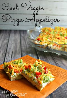 Cool Veggie Pizza Appetizer - Life, Love, and Good Food food and drink Appetizers For Party, Appetizer Recipes, Snack Recipes, Cooking Recipes, Fast Recipes, Veggie Pizza Appetizers, Veggie Pizza Recipe Easy, Appetizers Easy Cold, Shower Appetizers