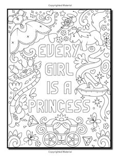 Proud to be a Girl: A Coloring Book for Girls with Fun Inspirational Quotes to Motivate, Encourage and Build Confidence in Young Women Summer Coloring Pages, Love Coloring Pages, Printable Adult Coloring Pages, Coloring Books, Coloring Pages Inspirational, Inspirational Quotes, Princess Coloring, Color Quotes, Book Girl
