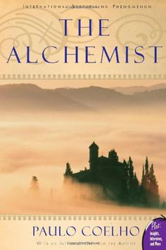 Paulo Coelho's The Alchemist is one of my favorite reads.