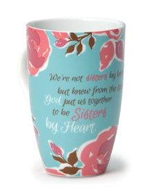 Sisters By Heart Floral Mug   -