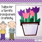 "Mother's Day or Grandparent's Day ""Tulips for a Terrific Grandparent"" Craftivity $"