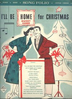 """I'll Be Home for Christmas"" Retro song folio cover, ca. Merry Christmas, Christmas Albums, Christmas Time Is Here, Christmas Books, Christmas Music, Christmas Love, Vintage Christmas Images, Vintage Holiday, Vintage Images"