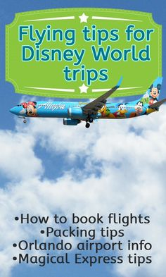 LOTS of tips for when fly to Disney! Flying tips for Disney World trips