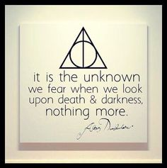 It is the unknown we fear