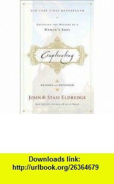 Captivating Rev Exp edition John Eldredge ,   ,  , ASIN: B004SUXUAU , tutorials , pdf , ebook , torrent , downloads , rapidshare , filesonic , hotfile , megaupload , fileserve