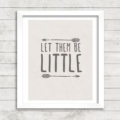 8x10 INSTANT DOWNLOAD Let Them Be Little by TheGlassWalrus