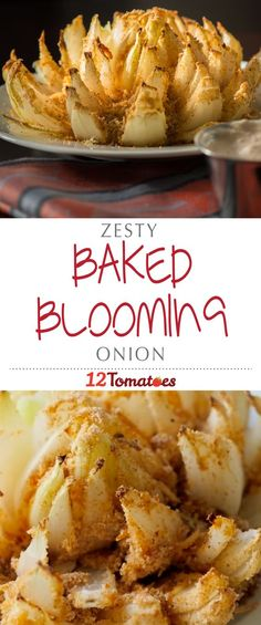 Zesty Baked Blooming Onion   The flavor of the breading is just as good as the original, but now we can dive in without feeling guilty afterwards!